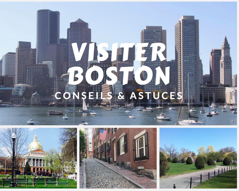 Conseils pour visiter Boston